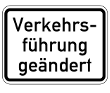 VZ 1008-31 - Verkehrsführung geändert