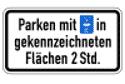 VZ 1040-33 Parken mit Parkscheibe in gekennzeichneten Flächen 2 Stunden erlaubt