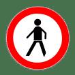 VZ 259 - Verbot für Fußgänger